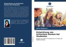Обложка Entwicklung von kritischem Denken bei Studenten