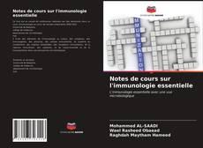 Notes de cours sur l'immunologie essentielle kitap kapağı