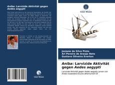 Portada del libro de Aniba: Larvizide Aktivität gegen Aedes aegypti