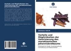 Capa do livro de Vorteile und Möglichkeiten der Valorisierung des marokkanischen Johannisbrotbaums