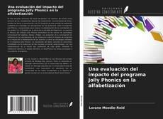 Borítókép a  Una evaluación del impacto del programa Jolly Phonics en la alfabetización - hoz