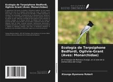 Borítókép a  Ecología de Terpsiphone Bedfordi, Ogilvie-Grant (Aves: Monarchidae) - hoz