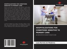 Bookcover of HOSPITALIZATIONS FOR CONDITIONS SENSITIVE TO PRIMARY CARE