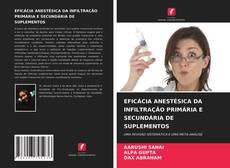 Couverture de EFICÁCIA ANESTÉSICA DA INFILTRAÇÃO PRIMÁRIA E SECUNDÁRIA DE SUPLEMENTOS