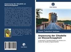 Capa do livro de Anpassung der Zitadelle an Wasserknappheit