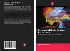 Estudos NMR de Motivos Estruturais kitap kapağı