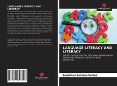 Bookcover of LANGUAGE LITERACY AND LITERACY