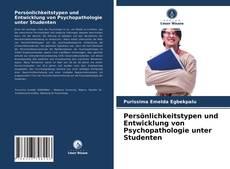 Borítókép a  Persönlichkeitstypen und Entwicklung von Psychopathologie unter Studenten - hoz