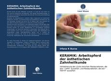 Buchcover von KERAMIK: Arbeitspferd der ästhetischen Zahnheilkunde