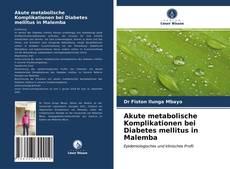 Buchcover von Akute metabolische Komplikationen bei Diabetes mellitus in Malemba
