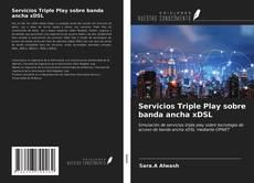 Copertina di Servicios Triple Play sobre banda ancha xDSL
