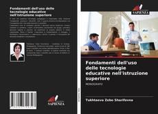 Bookcover of Fondamenti dell'uso delle tecnologie educative nell'istruzione superiore
