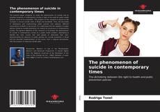 Bookcover of The phenomenon of suicide in contemporary times