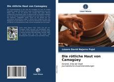 Buchcover von Die rötliche Haut von Camagüey