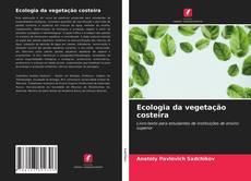 Portada del libro de Ecologia da vegetação costeira