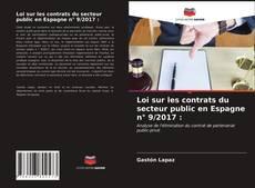 Bookcover of Loi sur les contrats du secteur public en Espagne n° 9/2017 :