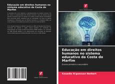 Borítókép a  Educação em direitos humanos no sistema educativo da Costa do Marfim - hoz