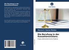 Обложка Die Berufung in der Kassationsinstanz.