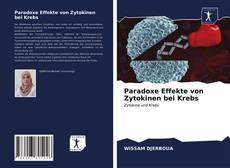 Bookcover of Paradoxe Effekte von Zytokinen bei Krebs