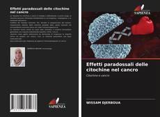 Bookcover of Effetti paradossali delle citochine nel cancro
