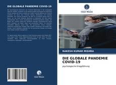 Borítókép a  DIE GLOBALE PANDEMIE COVID-19 - hoz