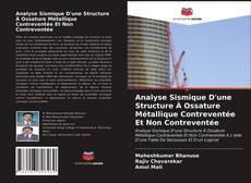 Capa do livro de Analyse Sismique D'une Structure À Ossature Métallique Contreventée Et Non Contreventée