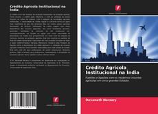 Copertina di Crédito Agrícola Institucional na Índia