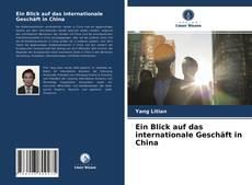 Borítókép a  Ein Blick auf das internationale Geschäft in China - hoz