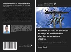 Bookcover of Novedoso sistema de equilibrio de carga en el sistema de distribución de energía eléctrica