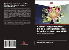 Couverture de Case management dans l'aide à l'intégration dans le cadre du nouveau BTHG
