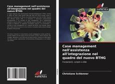 Couverture de Case management nell'assistenza all'integrazione nel quadro del nuovo BTHG