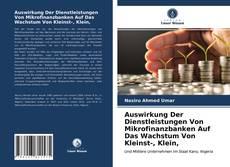 Portada del libro de Auswirkung Der Dienstleistungen Von Mikrofinanzbanken Auf Das Wachstum Von Kleinst-, Klein,