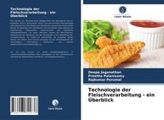 Bookcover of Technologie der Fleischverarbeitung - ein Überblick