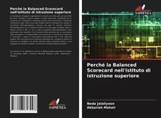 Bookcover of Perché la Balanced Scorecard nell'istituto di istruzione superiore
