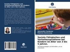 Bookcover of Soziale Fähigkeiten und Verhaltensprobleme bei Kindern im Alter von 3 bis 5 Jahren.