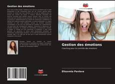 Bookcover of Gestion des émotions