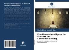 Portada del libro de Emotionale Intelligenz im Kontext der Lehrerausbildung