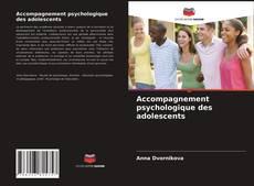 Bookcover of Accompagnement psychologique des adolescents