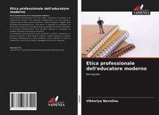 Capa do livro de Etica professionale dell'educatore moderno