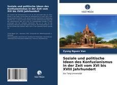 Portada del libro de Soziale und politische Ideen des Konfuzianismus in der Zeit vom XVI bis XVIII Jahrhundert