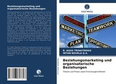 Buchcover von Beziehungsmarketing und organisatorische Beziehungen