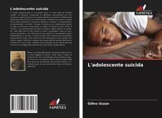 Couverture de L'adolescente suicida