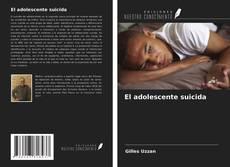 Couverture de El adolescente suicida