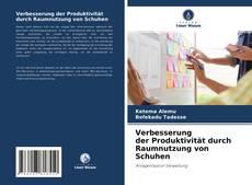 Buchcover von PRODUKTIVITÄTSVERBESSERUNG DURCH RAUMNUTZUNG VON SCHUHEN