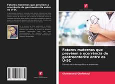 Buchcover von Fatores maternos que prevêem a ocorrência de gastroenterite entre os U-5C