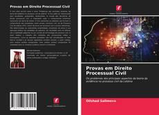 Bookcover of Provas em Direito Processual Civil