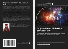 Bookcover of La prueba en el derecho procesal civil