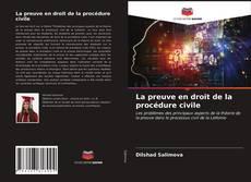 Bookcover of La preuve en droit de la procédure civile