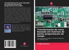 Buchcover von Transformação de cores baseada em matrizes de portas programáveis de campo
