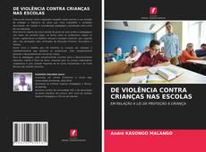 Portada del libro de DE VIOLÊNCIA CONTRA CRIANÇAS NAS ESCOLAS